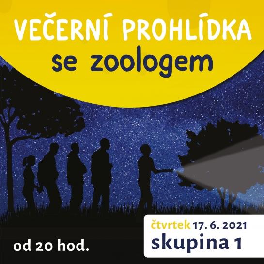 Večerní prohlídka se zoologem 17. 6. 2021 (skupina 1)